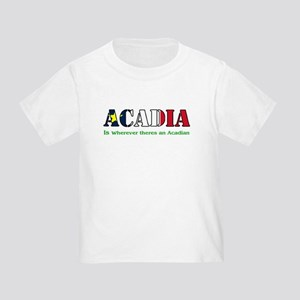 Acadia is where LARGE Toddler T-Shirt