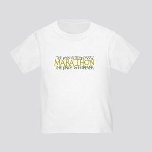 Marathon- The Pride is Forever Toddler T-Sh