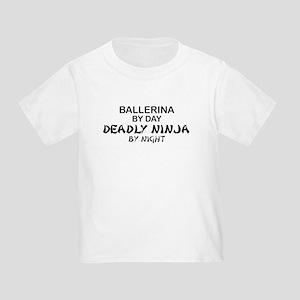 Ballerinia Deadly Ninja Toddler T-Shirt