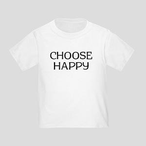Choose Happy Toddler T-Shirt