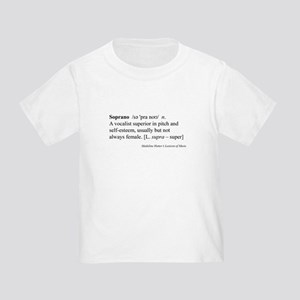 Humorous Soprano Definition Toddler T-Shirt