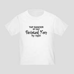 Tap Dance Devoted Mom Toddler T-Shirt