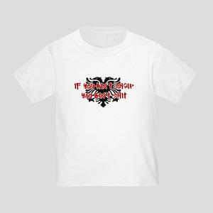 If You Ain't SHQIP ... Toddler T-Shirt