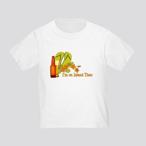 I'm On Island Time Toddler T-Shirt
