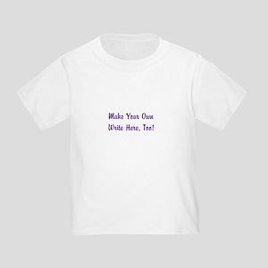 Make Your Own Cursive Saying/Meme Toddler T-Shirt