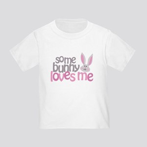 Some Bunny Loves Me Toddler T-Shirt