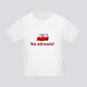 Polish Na zdrowie Toddler T-Shirt