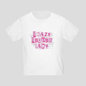 Crazy Coupon Lady Toddler T-Shirt