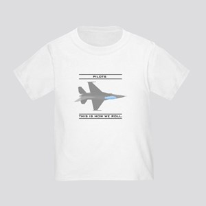Pilots: How We Roll Toddler T-Shirt