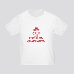Keep Calm and focus on Graduation T-Shirt