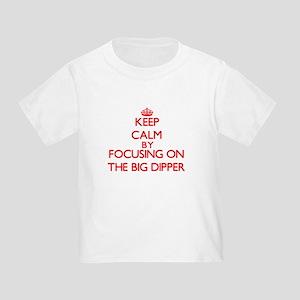 Keep Calm by focusing on The Big Dipper T-Shirt