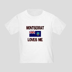 Montserrat Loves Me Toddler T-Shirt