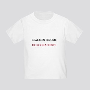 Real Men Become Horographists Toddler T-Shi