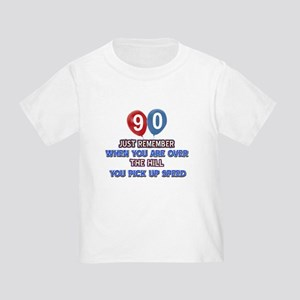 90 year old designs Toddler T-Shirt