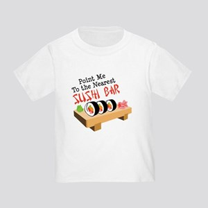 Point Me To The Nearest SUSHI BAR T-Shirt