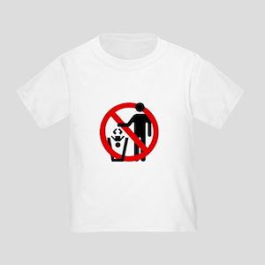 No Trashing Babies Toddler T-Shirt