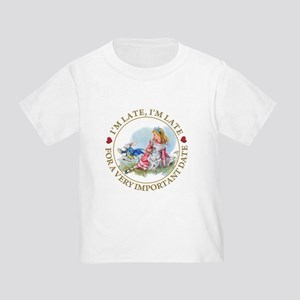 I'm Late , I'm Late, For a Very Im Toddler T-Shirt