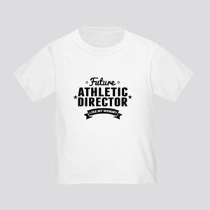 Future Athletic Director Like My Mommy T-Shirt