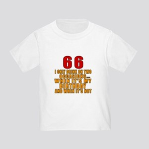 66 Birthday Designs Toddler T-Shirt