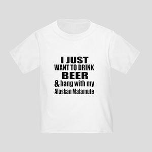 Hang With My Alaskan Malamute Toddler T-Shirt