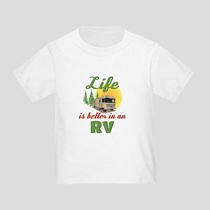 Life's Better In An RV Toddler T-Shirt