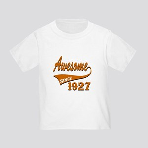 Awesome Since 1927 Birthday Design Toddler T-Shirt