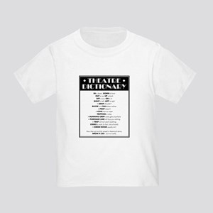 Theatre Dictionary Toddler T-Shirt