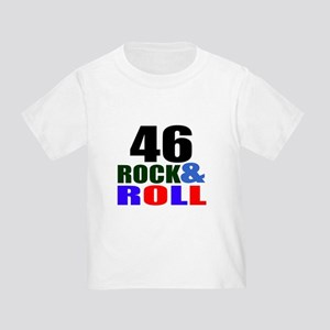 Rock And Roll 46 Birthday Designs Toddler T-Shirt