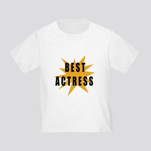 Best Actress Toddler T-Shirt