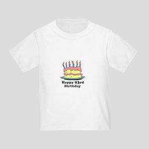 Happy 93rd Birthday Toddler T-Shirt