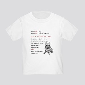 HE'S not a Pug! (Smiling) Toddler T-Shirt