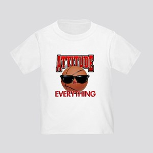 Attitude is Everything Toddler T-Shirt