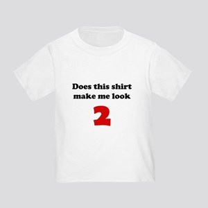 Make Me Look 2 Toddler T-Shirt