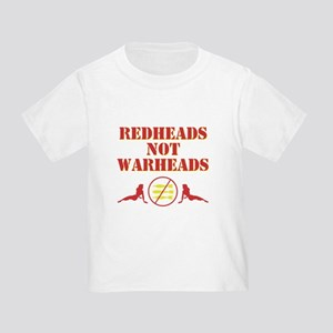 Redheads not Warheads Toddler T-Shirt
