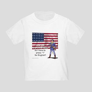 Press 1 for English Toddler T-Shirt