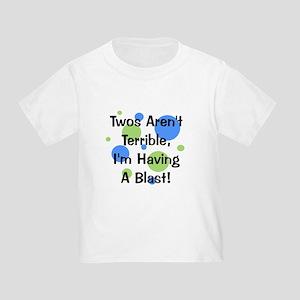 Twos Aren't Terrible Toddler T-Shirt