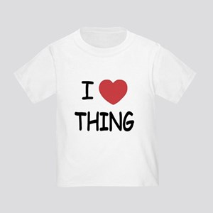 I heart thing Toddler T-Shirt