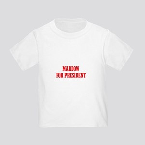Maddow for President Toddler T-Shirt