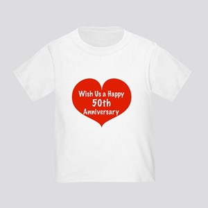 Wish us a Happy 50th Anniversary Toddler T-Shirt