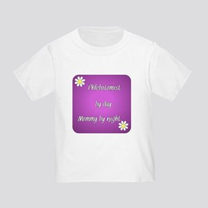 Phlebotomist by day Mommy by night Toddler T-Shirt