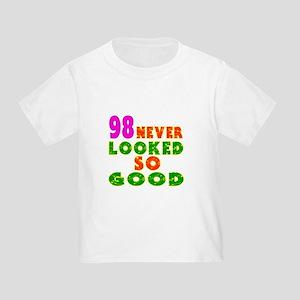 98 Birthday Designs Toddler T-Shirt
