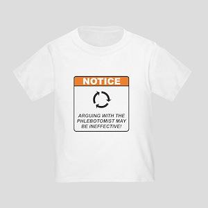 Phlebotomist / Argue Toddler T-Shirt
