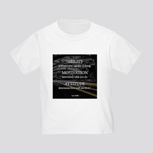 Ability Motivation Attitude Toddler T-Shirt