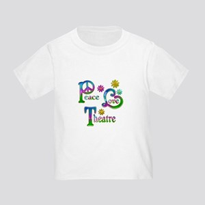 Peace Love Theatre Toddler T-Shirt