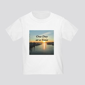 ONE DAY AT A TIME Toddler T-Shirt