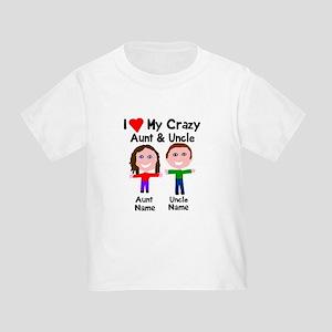 Personalize crazy aunt uncle Toddler T-Shirt