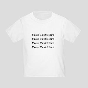 Custom add text Toddler T-Shirt