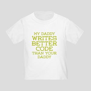 Daddy Codes Better T-Shirt