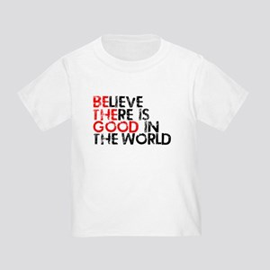 Be The Good In The World Toddler T-Shirt