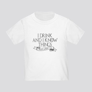 I drink and I know things Game of Thrones T-Shirt